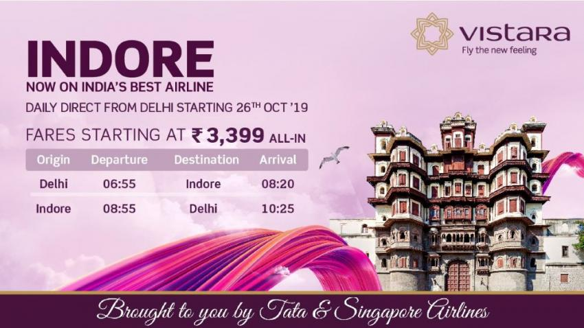 Vistara introduces direct flights from Delhi to Indore