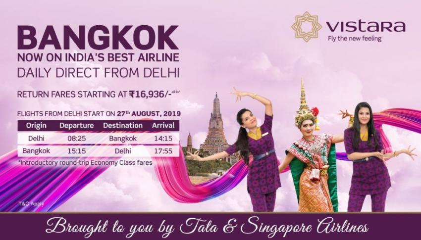Vistara to operate daily direct flights from Delhi to Bangkok from Aug 27