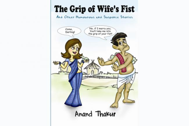 The Grip of Wife's Fist: A humorous look at social mores