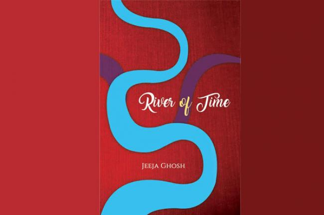River of Time: A collection of poems by Jeeja Ghosh