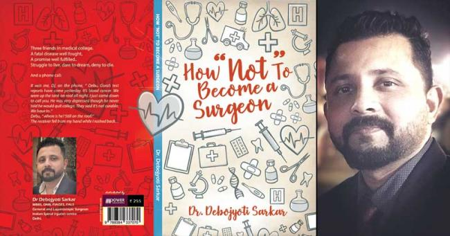 """Author interview:  Dr. Debojyoti Sarkar on his book   'How """"Not"""" to Become A Surgeon'"""